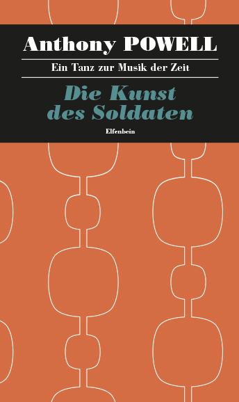 Anthony Powell: Die Kunst des Soldaten
